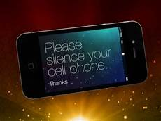 Silence Your Cell Phone Please Silence Your Phone The Glory Of Life As A