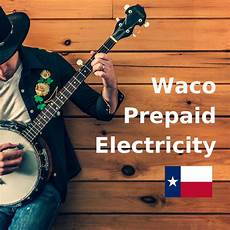 Prepaid Lights In Dallas Texas Prepaid Lights Waco Texas Pay As You Go Sign Up Online Now