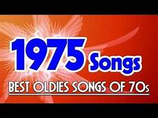 best oldies songs greatest classic songs of 1975 best golden oldies songs