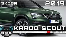 2019 skoda scout 2019 skoda karoq scout review