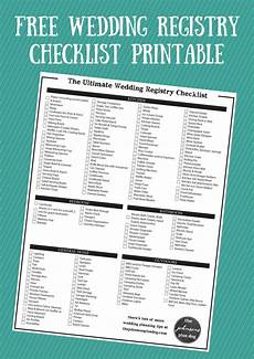 Ultimate Wedding Checklist The Ultimate Wedding Registry Checklist Free Printable