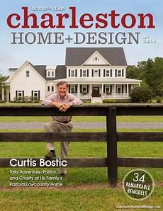 Home And Design Show In Charleston Sc Charleston Home Design Magazine Fall 2014 By