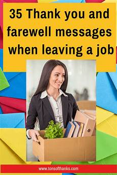 Good Worker 35 Thank You And Farewell Messages When Leaving A Job