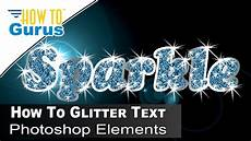Sparkling Text How To Make Glitter Filled Sparkle Text Adobe Photoshop