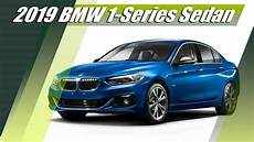 2019 bmw 1 series 2019 bmw 1 series sedan f52 mexican specs overview