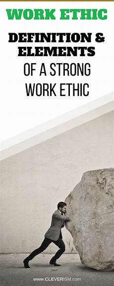 Define Work Ethic Work Ethic Definition Amp Elements Of A Strong Work Ethic