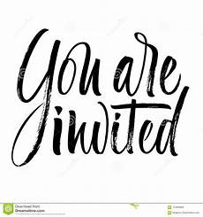 You Re Invited Templates You Are Invited Lettering Stock Vector Illustration Of
