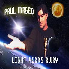 Light Years Away Light Years Away From Paul Maged Reviewed Onstage