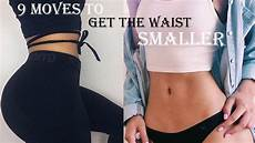how to get a smaller waist fast 9 abs exercises to