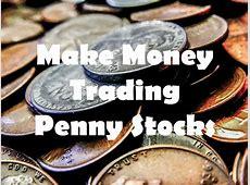 How to Make Money Trading Penny Stocks?