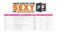 Making Powerpoint How To Make Your Ugly Powerpoint Tables Look