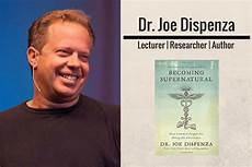 joe dispensa dr joe dispenza becoming supernatural how common