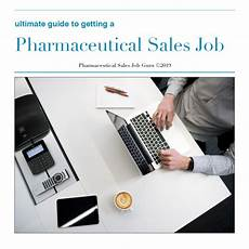 Getting Into Pharmaceutical Sales How To Land A Pharmaceutical Sales Job Job Retro