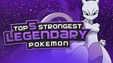 Strongest Non Legendary Pokemon Top 5 Strongest Legendary Pokemon Youtube