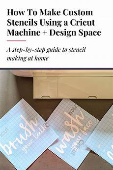 How To Make Your Own Stencils In Cricut Design Space Making Your Own Stencils Using Your Cricut Make Your Own