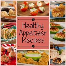 easy appetizer recipes 15 healthy appetizer recipes