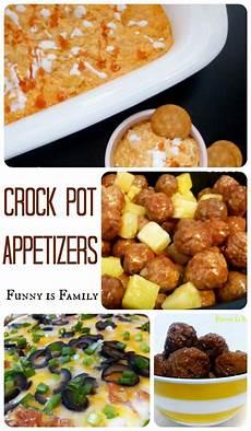 crock pot appetizers is family