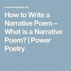 How To Write A Poem How To Write A Narrative Poem What Is A Narrative Poem
