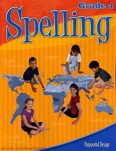 Acsi Purposeful Design Spelling Acsi Spelling 4 Worktext Exodus Books