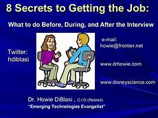 How Long After An Interview 8 Secrets To Getting The Job What To Do Before During