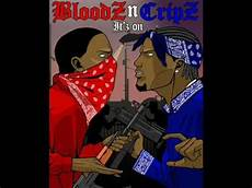 Bloods Vs Crips Crip Vs Blood Song Youtube
