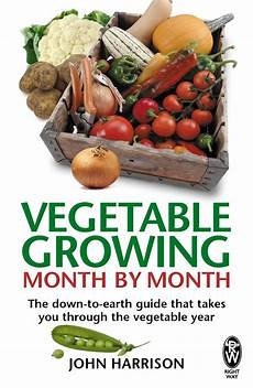 Vegetable Growing Guides Vegetable Growing Month By Month Book Allotment Amp Gardens