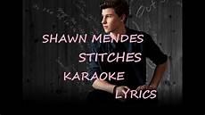 shawn mendes stitches karaoke version lyrics