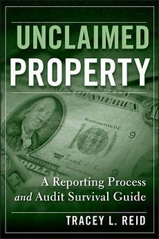 State Escheatment Chart Wiley Unclaimed Property A Reporting Process And Audit