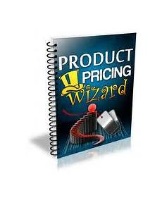 Product Pricing Product Pricing Wizard Ebook Label Rights