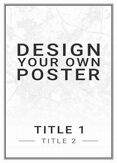 Design Your Own Poster Free Design Your Own Poster Deutscheposter