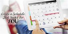 Create A Schedule Create A Schedule That Works For You One Roll At A Time