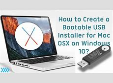 How to Create Bootable USB Installer for Mac OSX on