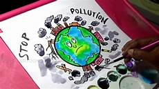 How To Make A Chart On Pollution How To Draw Stop Pollution Color Poster Drawing For Kids
