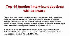 Teacher Interview Questions With Answers Top 15 Teacher Interview Questions And Answers And Other