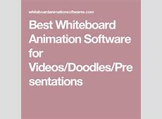 Best Whiteboard Animation Software for Videos/Doodles