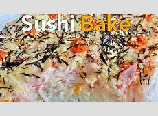 Sushi Bake ? Bake Sushi   Quick & Easy Recipe   Luto ni