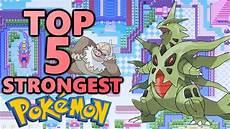 Strongest Non Legendary Pokemon Top 5 Strongest Pokemon Non Legendary All Megas Youtube