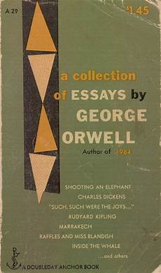 Orwell Essays Orwell S Apples Overland Literary Journal