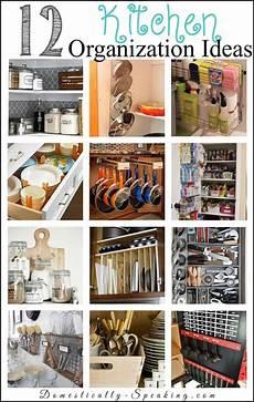 storage ideas for the kitchen 12 kitchen organization ideas domestically speaking