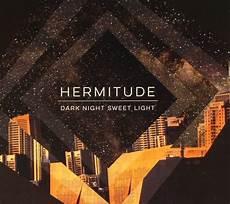 Dark Night Sweet Light Tracklist Hermitude Dark Night Sweet Light Vinyl At Juno Records