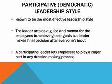 Participative Leadership Ppt Participative Democratic Leadership Style