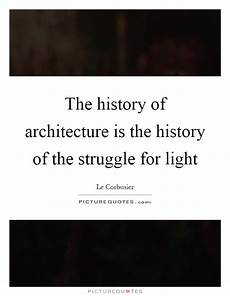 Le Corbusier Light Quote Le Corbusier Quotes Amp Sayings 27 Quotations