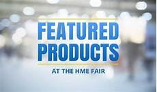 Featured Products by Products Featured At The Hme Fair Hme Mobility