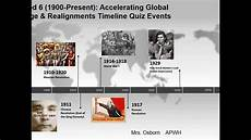 Ap World History Timeline Apwh Period 6 1900 Present Timeline Quiz Events Youtube