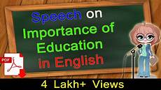 English Essay Importance Of Education Speech On Importance Of Education In English Click How