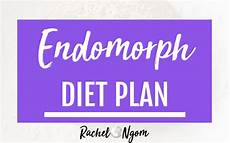 endomorph diet plan my simple strategy on how to finally