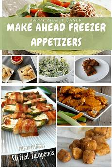 easy make ahead freezer appetizers prepare early for the