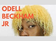 HOW TO GET ODELL BECKHAM BLONDE HAIR TUTORIAL   NATURAL