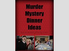 Murder Mystery Dinner   Bits of Everything