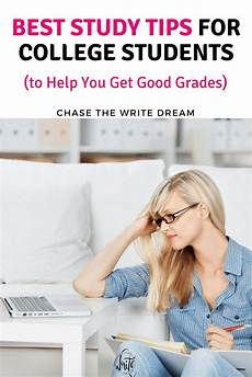 College Study Tips For Freshmen Best Study Tips For College Students To Help You Get Good